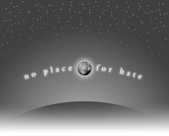 The World is No Place for Hate; Actual size=240 pixels wide